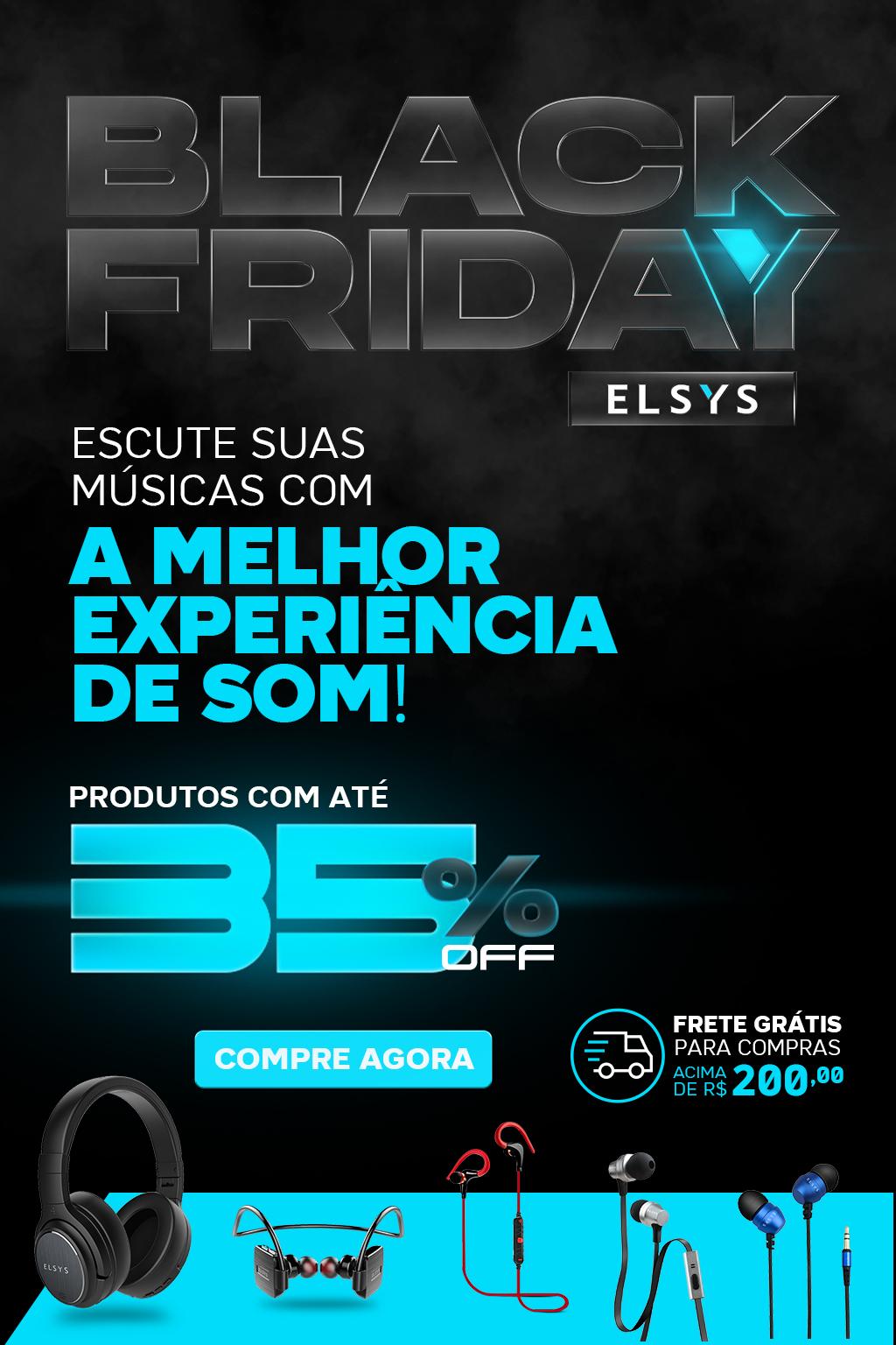 BLACK FRIDAY ELSYS - ACESSORIOS - FONES DE OUVIDOS