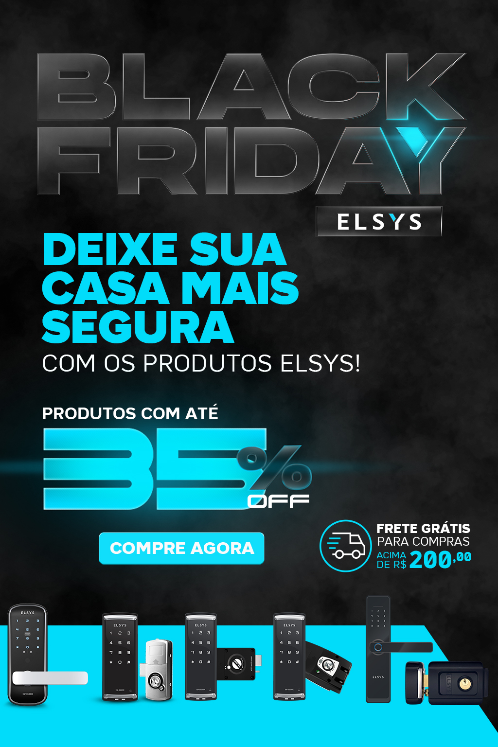 BALCK FRIDAY ELSYS - FECHADURAS DIGITAIS
