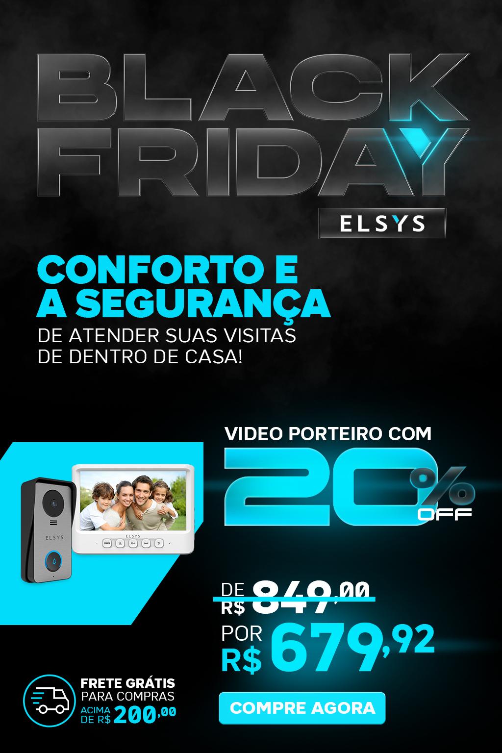 BLACK FRIDAY ELSYS - VIDEOPOERTEIO CABEADO